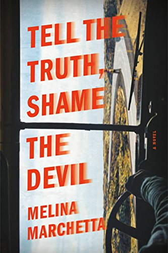 Tell the Truth, Shame the Devil by [Marchetta, Melina]