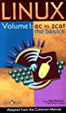 img - for Linux Volume 1:AC-ZCAT by Scheetz, Dale, Mark Williams Company (1999) Paperback book / textbook / text book