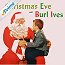 Christmas Eve with Burl Ives