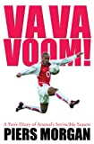 Va Va Voom!: A Fan's Diary of  Arsenal's Invincible Season