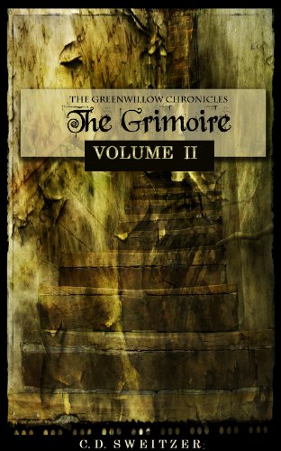 The Grimoire, Volume II (The Greenwillow Chronicles Book 2)