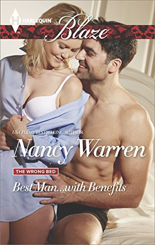 Best Man...with Benefits (The Wrong Bed Book 854) (Best Man With Benefits)