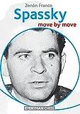 Spassky: Move By Move (everyman Chess)-Zenón Franco