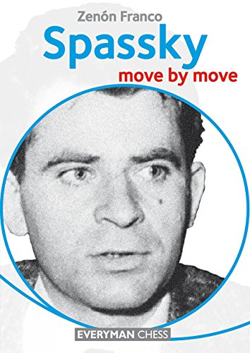 Spassky: Move by Move (Everyman Chess)