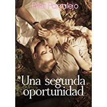 Una segunda oportunidad (Spanish Edition)