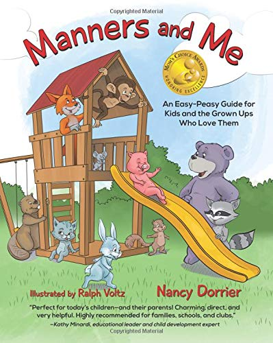 Manners and Me: An Easy-Peasy Guide for Kids and the Grown Ups Who Love Them (Children Manners)