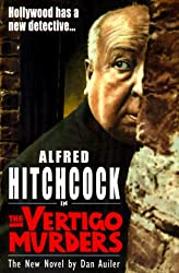 Alfred Hitchcock in the Vertigo Murders (Alfred Hitchcock Mystery)