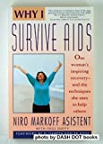 Why I Survive AIDS, Niro Markoff and Paul Duffy, 0671683527