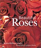 Beautiful Roses, Marie Helene Loaec, 0806973013