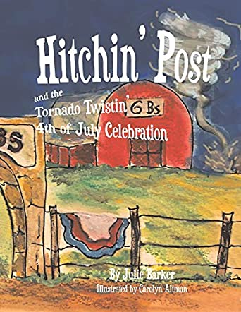 Hitchin' Post and the Tornado Twistin' 4th of July Celebration