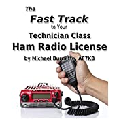 The Fast Track to Your Technician Class Ham Radio License | Michael Burnette