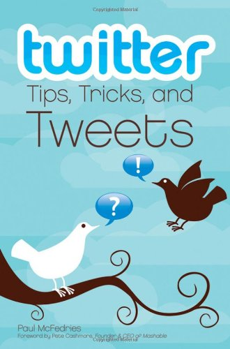 Twitter Tips, Tricks, and Tweets (Paperback)-cover