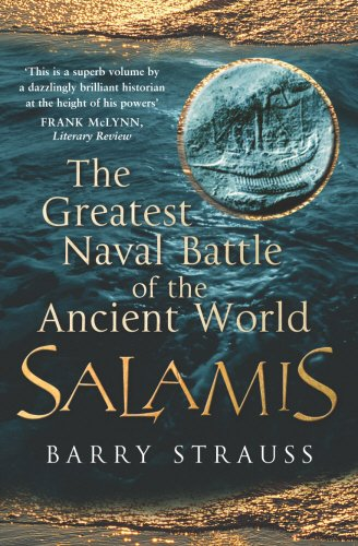 Salamis : The Greatest Naval Battle of the Ancient World, 480 Bc
