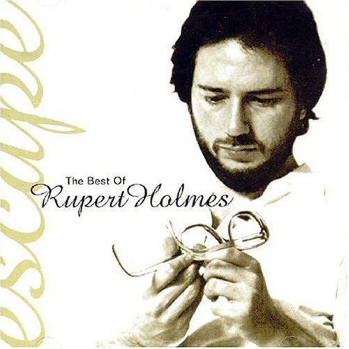 Escape: Best of by Holmes, Rupert (2001-08-02) (Rupert Holmes Escape The Best Of)
