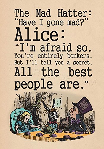 Quote Carroll Book Alice Wonderland Mad Hatter Tea Party Framed Print F12x8039