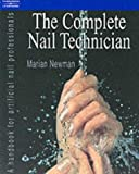 Complete Nail Technician: A handbook for artificial nail professionals