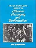 Guide to Klezmer Arraignments and Orchestra, P Sokolow, 0933676239