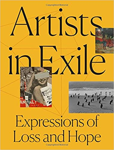 buy artists in exile expressions of loss and hope book online at