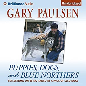 Puppies, Dogs, and Blue Northers Audiobook