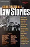 Constitutional Law Stories, Dorf, Michael C., 1587785056