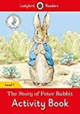 The Tale of Peter Rabbit Activity Book - Ladybird Readers Level 1