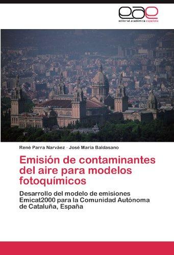 Descargar Libro Emisión De Contaminantes Del Aire Para Modelos Fotoquímicos Parra Narváez René