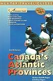 img - for Adventure Guide to Canada's Atlantic Provinces: Nova Scotia, Newfoundland, New Brunswick, Prince Edward Island, Labrador, Iles de la Madeleine (Adventure Guide Series) book / textbook / text book