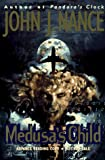 Medusa's Child, John J. Nance, 0385483430