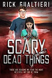 Scary Dead Things (The Tome of Bill Book 2)