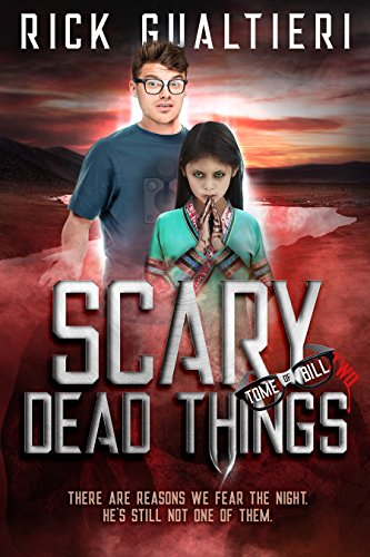 Buffy The Vampire Slayer Rpg - Scary Dead Things (The Tome of Bill Book 2)