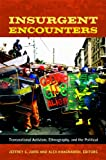 Insurgent Encounters, , 0822353490