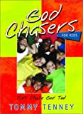 God Chasers for Kids, Tommy Tenney, 0768421659