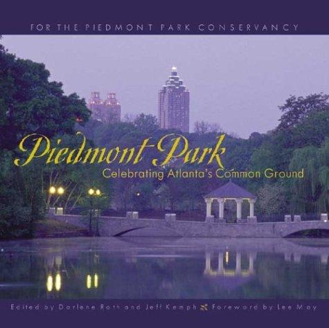 Download Piedmont Park: Celebrating Atlanta's Common Ground ebook