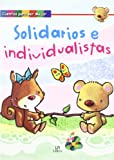img - for Solidarios e individualistas / Jointly and Severally (Spanish Edition) book / textbook / text book