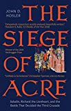 The Siege of Acre, 1189-1191: Saladin, Richard