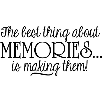 Sticker Perfect The Best Thing About Memories is Making Them Inspirational  Vinyl Wall Decals Sayings Art Lettering