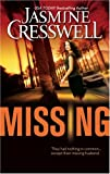 Front cover for the book Missing by Jasmine Cresswell