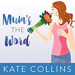 Mum's the Word Audiobook