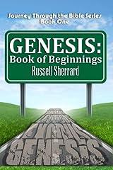 Genesis: Book of Beginnings (Journey Through the Bible) (Volume 1) Paperback