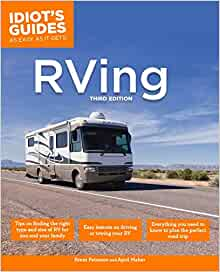 The Complete Idiot S Guide To Rving 3e Brent Peterson border=