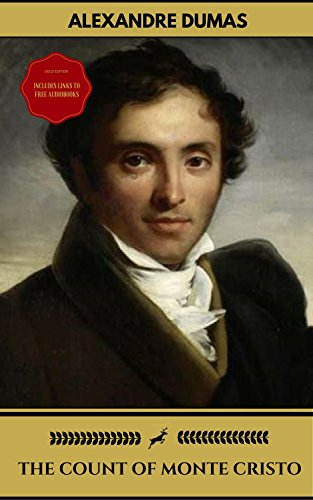 The Count of Monte Cristo (Gold Edition) (Golden Deer Classics) [Included audiobooks link + Active toc] (English Edition)