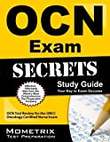 OCN Exam Secrets Study Guide: OCN Test Review for the ONCC Oncology Certified Nurse Exam 1 Pap/Psc Edition by OCN Exam Secrets Test Prep Team (2013) Paperback