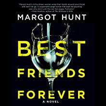 Best Friends Forever Audiobook by Margot Hunt Narrated by Sarah Naughton