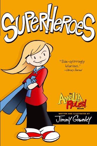 Superheroes (Amelia Rules!) [Jimmy Gownley] (Tapa Blanda)