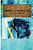 Image of Sherry and Narcotics