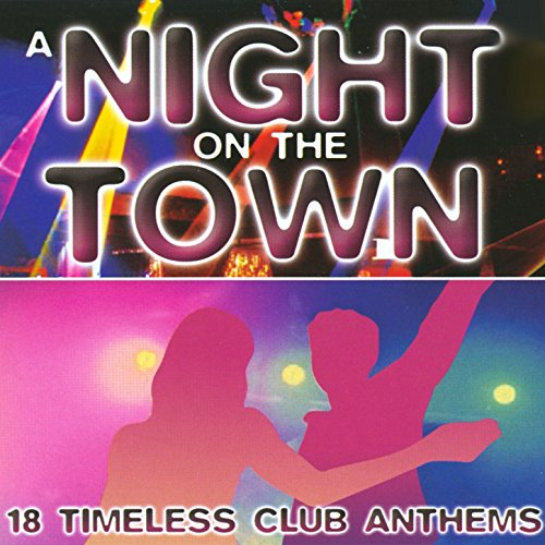 A Night On The Town - 18 Timel...