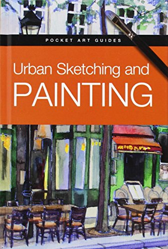 Urban Sketching and Painting (Pocket Art Guides)
