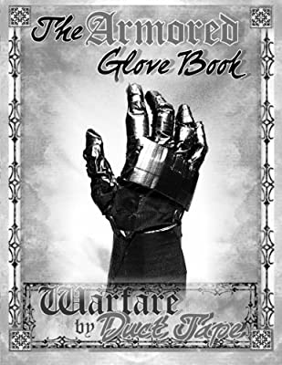 The Armored Glove Book by Chinquapin Press
