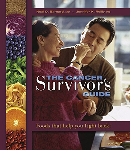 The Cancer Survivor's Guide: Foods That Help You Fight Back by Neal Barnard, Jennifer K. Reilly