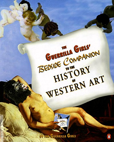 Guerrilla Girls'bedside Companion To...